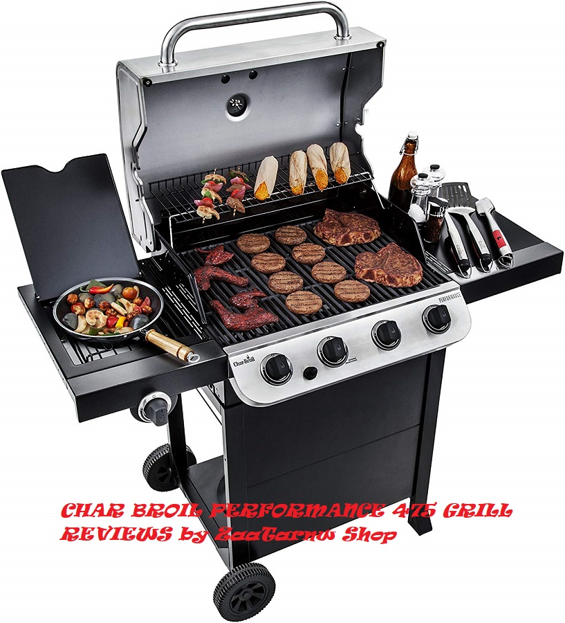 CHAR BROIL PERFORMANCE 475 GRILL REVIEWS by ZaaTarnw Shop